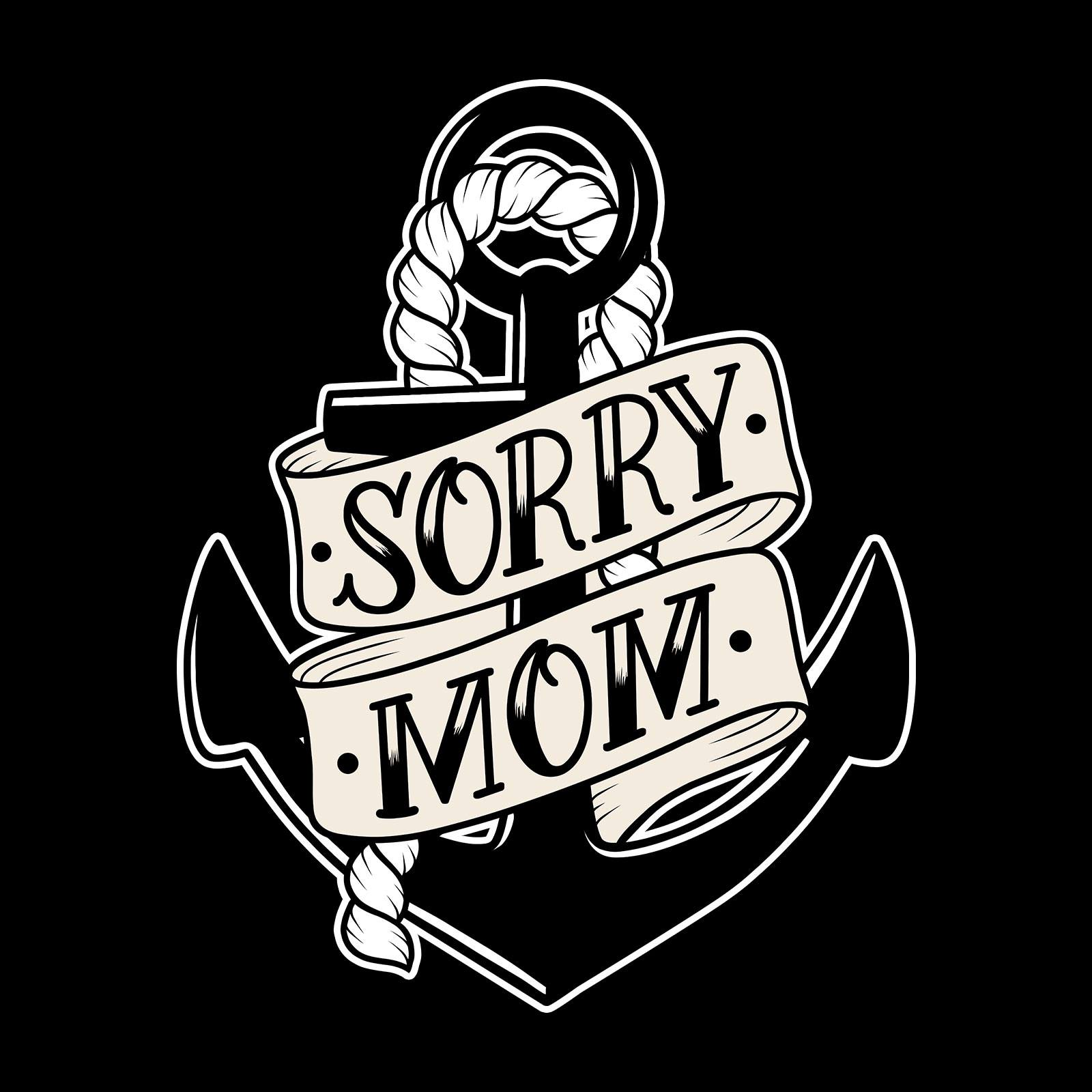 Ink Mania - Sorry Mom